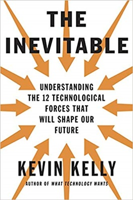 Kevin Kelly 12 Technologies shaping our world